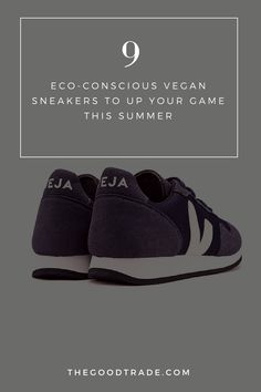 9d899f76bc8b 9 Eco-Conscious Vegan Sneakers To Up Your Game This Summer    The Good