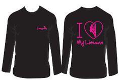 """I LOVE MY LINEMAN"" Long Sleeve *NEW"