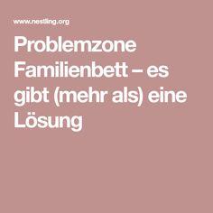 Problemzone Familienbett – es gibt (mehr als) eine Lösung