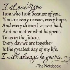 romance the notebook movie quotes Best Love Quotes, Love Quotes For Him, Cute Quotes, Great Quotes, Quotes To Live By, Favorite Quotes, Inspirational Quotes, Change Quotes, L'amour Est Patient