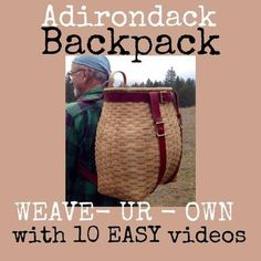 The Large Adirondack Backpack was on my weaving bucket list for YEARS. It was one of those I'd LOVE to do this but I knew I couldn't get it right. Home Crafts, Crafts For Kids, Old Baskets, Woven Baskets, Basket Weaving Patterns, Traditional Baskets, Easy Video, Salmon Fishing, Handmade Shop
