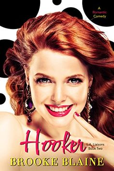 Hooker by Brooke Blaine is on Tammy's read shelf. Tammy gave this book 4 stars. Shelves: romance and brooke-blaine. Z Book, Contemporary Romance Novels, Novels To Read, Comedy Novels, Book Trailers, Romance And Love, Personalized Books, Romance Books, At Least