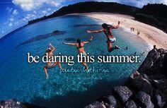 Be daring this summer