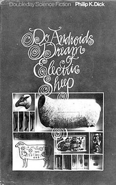 Do Androids Dream Of Electric Sheep by Philip K. Dick (Cover of first edition - hardcover)