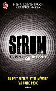 Serum - Henri Loevenbruck & Fabrice Mazza