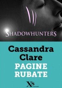 Shadowhunters Pagine Rubate pdf GRATIS di Cassandra Clare. Link per scaricare gratuitamente l' ebook pdf in ITALIANO.