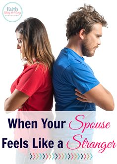 When Your Spouse Feels Like a Stranger Faith Along the Way Marriage Help, Best Marriage Advice, Strong Marriage, Marriage Relationship, Love And Marriage, Relationships, Christian Wife, Christian Marriage, Christian Couples