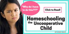 homeschooling the uncooperative child