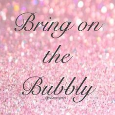Bring on the bubbly! Wine, quotes, humor, champagne, funny, pretty, wintetime #WineQuotes