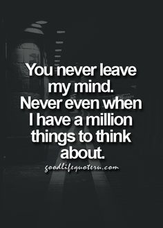 Please know....I have never stopped thinking about you! I have missed you so very much!!