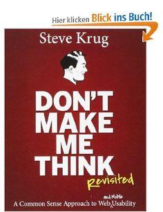 Don't Make Me Think: A Common Sense Approach to Web Usability Voices That Matter: Amazon.de: Steve Krug: Fremdsprachige Bücher
