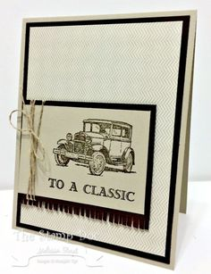 Stampin' Up! ... handmade card: Guy Greetings ... like the layout design ... classic car with a classic sentiment ... neutral colors ...