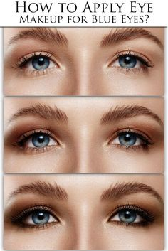 How to Apply Eye Makeup for Blue Eyes? 10 steps with pictures.
