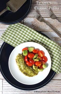 Tilapia with Classic Pesto. Tomato and Avocado Salad. #SundaySupper A ...