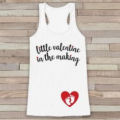 Now available on our store: Valentine's Day P.... Check it out here! http://7ate9apparel.com/products/valentines-day-pregnancy-reveal-tank-top-womens-pregnancy-announcement-shirt-valentine-in-the-making-reveal-shirt-white-tank?utm_campaign=social_autopilot&utm_source=pin&utm_medium=pin