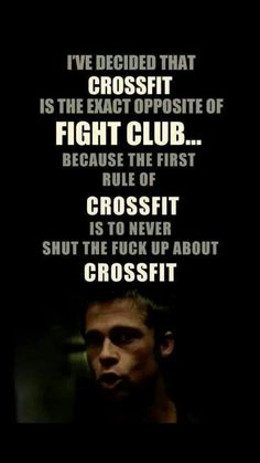 """""""I've decided that crossfit is the exact opposite of fight club. Because the rule of crossfit is to never shut the fuck up about crossfit. Crossfit Humor, Crossfit Motivation, Gym Humor, Crossfit Baby, Gym Memes, Funny Images, Best Funny Pictures, Muscle Building Tips, Build Muscle"""