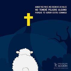 """""""El Señor es mi pastor, nada me falta"""" #CatólicosConAcción"""