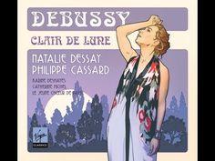 Angel's voices - Debussy, Clair de lune _ Natalie DESSAY, Philippe CASSARD