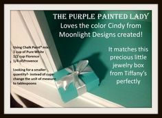 A Tiffany Blue color..Using Chalk Paint® mix : 1 cup of Pure White  1/2 cup Florence  1/4 of Provence  Looking for a smaller quantity?- instead of cups- change the unit of measure to tablespoons.  www.thepurplepaintedlady.com
