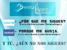 Páginas sociales de Facebook y Twitter de nuestro laboratorio #dentalopez