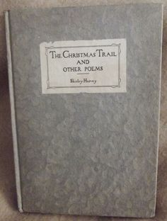 Shirley Harvey The #Christmas Trail and Other Poems #Book #Author #Poet Signed Copy