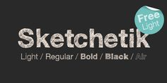 Sketchetik (FREE) on Behance Sketchetik - Webfont & Desktop font « MyFontsSketchetik is a hand-drawn font in four styles: light, regular, bold and black. It is recommended for use as a display typeface.