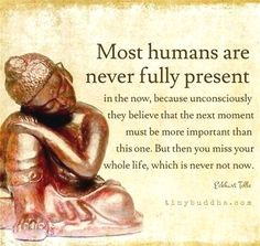 Buddha Quotes and some sayings, just words of sageness from the founder of Buddhism. The only real failure in life is not to be true to the best one knows, f. Now Quotes, Life Quotes Love, Great Quotes, Inspirational Quotes, Meaningful Quotes, Music Quotes, Buddha Quotes Life, Moment Quotes, Sad Sayings