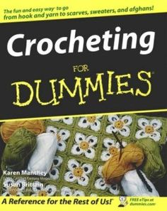 ... crochet knitting crochet pattern dummies tutorial tutorial book
