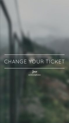 Change Your Ticket • Four Lockscreen — ctto: @stylinsonphones