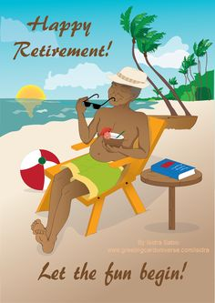 """Happy Retirement Greeting Card for men-This happy retirement card shows a happy and handsome older man enjoying his retirement by the beach surrounded by coconut trees while drinking a tropical cocktail. The front of the card reads """"Happy Retirement! Let the fun begin!"""" Retirement Card. Afrocentric Card. Greeting Cards. Black men. African American men. Original illustration by Isidra Sabio"""