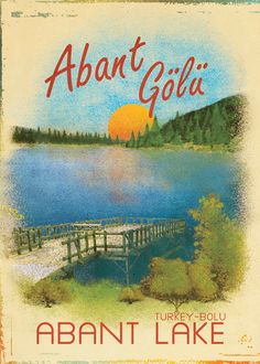 Retro Posters of Lakes Placed in Turkey by Afife Izci, via Behance