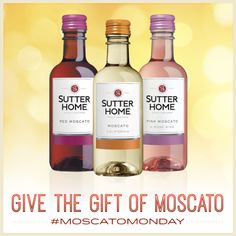 Share some sweetness that everyone will love, and have a happy #MoscatoMonday!