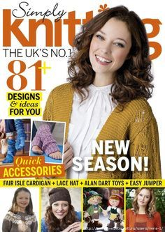 Get your digital copy of Simply Knitting Magazine - April 2016 issue on Magzter and enjoy reading it on iPad, iPhone, Android devices and the web. Love Knitting, Simply Knitting, Simply Crochet, Knitting Books, Circular Knitting Needles, Knitting Videos, Knitting Patterns, Crochet Book Cover, Crochet Books