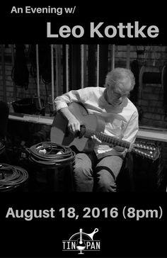 Leo Kottke 8/18/16 #Guitar #AcousticMusic #LiveMusic #MusicVenue #Richmond #Virginia