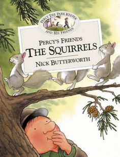 Percy's Friends the Squirrels (Percy the Park Keeper). Percy the Park Keeper just became a new favorite! Percy The Park Keeper, Friend Book, Butterworth, Interesting Information, Book Summaries, Children's Book Illustration, Woodland Animals, True Stories, Childrens Books