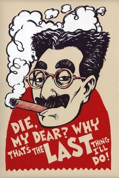 Groucho Marx print from 'dwitt75's Etsy. I grew up loving the Marx Bros. - and boy can they play the piano!