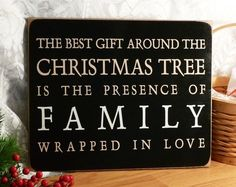 The Best Gift Around The Christmas Tree.. Painted Wood Sign