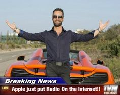 Breaking News -  Apple just put Radio On the Internet!!