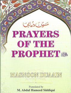 Prayers of the Prophet, Abdul Hameed Siddiqui, Arabic-English, Paper Back Books On Islam, Eid Greeting Cards, Eid Greetings, Textbook, Prayers, Names, English, Pocket, Islamic