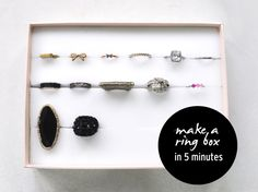 foam with slits in box for ring (or stud!) organization