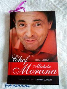 """Moje Małe Czarowanie: """"Chef, Historia Michela Morana"""" wysłuchana i spisa..."""