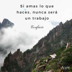"""Confucio dijo  """"Si amas lo que haces, nunca será un trabajo"""" #Frases #Citas #FrasesCélebres #FraseDelDía #Motivación #Trabajo"""