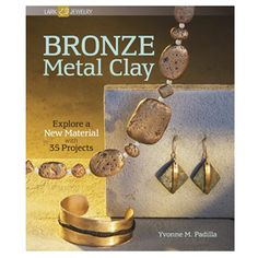 Rio Grande metal clay superstar, Yvonne Padilla shares her expertise in BRONZE Metal Clay.  Great for beginners or PMC artists, this will inspire you.