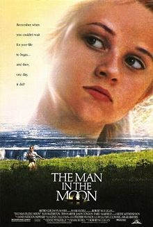 Reese Witherspoon The Man in the Moon, sweet movie.