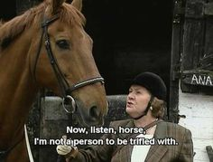 Anybody else have a mischievous horse? :) Hyacinth Bucket from BBC Keeping Up Appearances British Sitcoms, British Comedy, Equestrian Quotes, Equestrian Problems, Horse Girl, Horse Love, Keeping Up Appearances, British Humor, Funny Horses