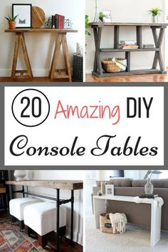 Tired of looking at console tables and not finding the right one for your space? Try building your own! I've found twenty amazing DIY console tables that are sure to fit in your budget! | sofa tables | media consoles | woodworking projects | DIY home decor