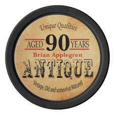 Aged, Antique, Matured, and Vintage 90th Birthday Poker Chips