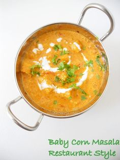 Baby Corn Masala Curry, Restaurant Style......a very lightly spiced rich and creamy gravy ....step by step tutorial.