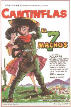 """El 7 machos 1951 Con Mario Moreno """"Cantinflas"""", Alma Rosa Aguirre, Miguel Ángel Ferriz, Miguel Inclán,José Elías Moreno"""