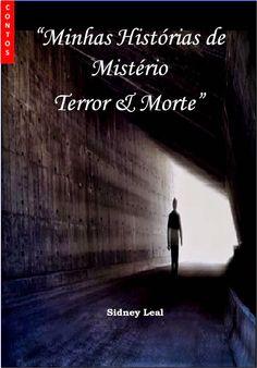Irmãos Livreiros: Resenha: Minhas Histórias de Mistério, Terror e Morte